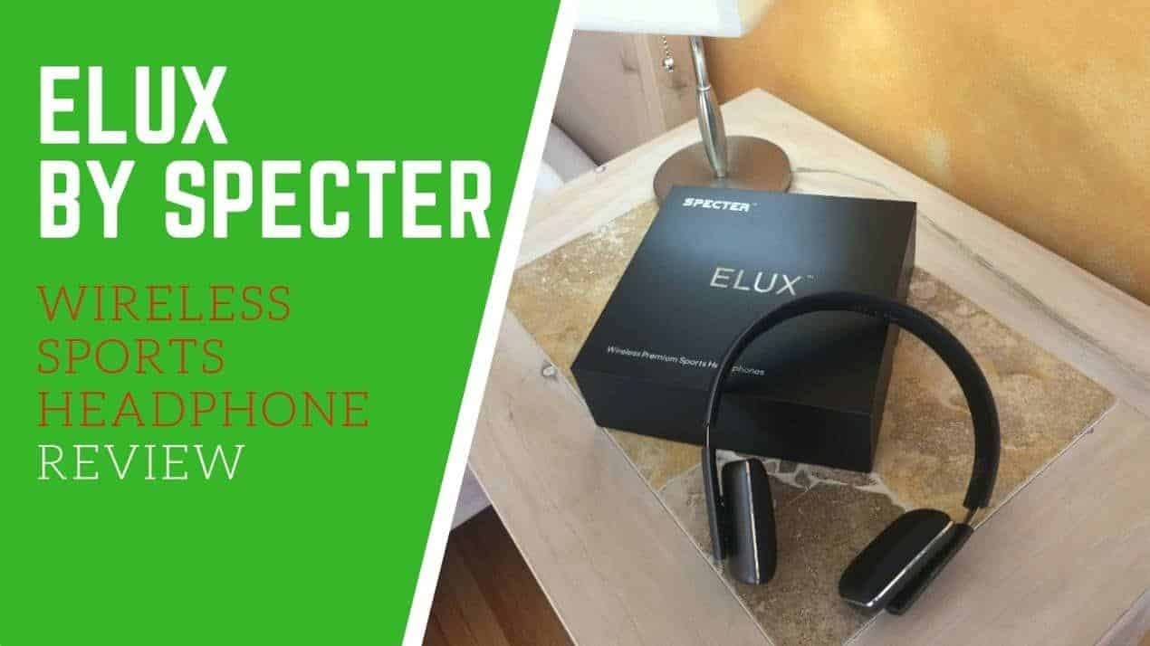 Elux By Specter Wireless Sports Headphone Review