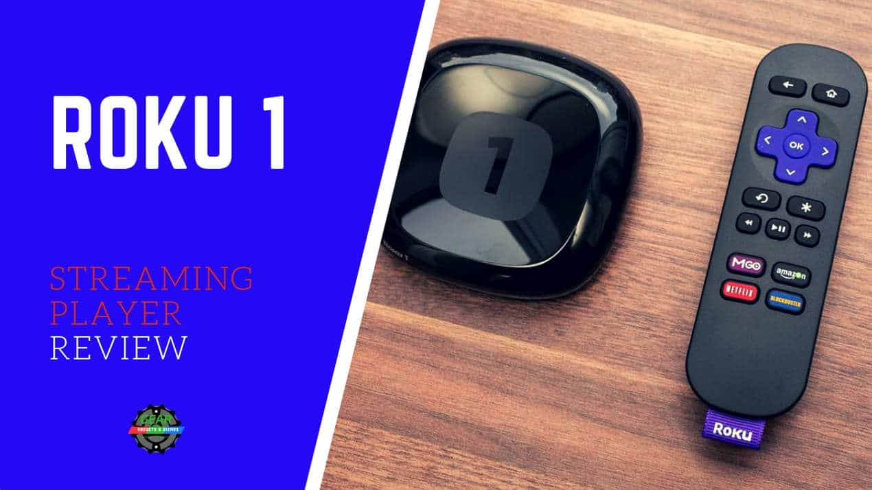 ROKU 1 STREAMING PLAYER REVIEW