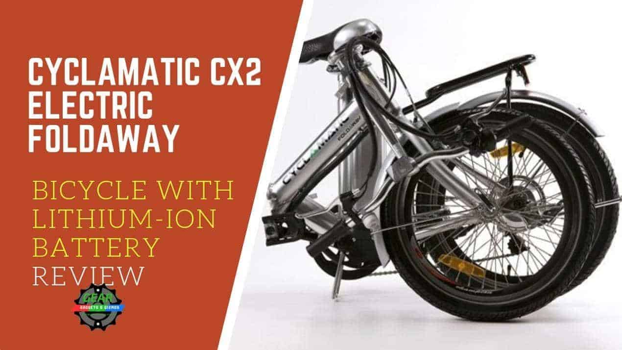 CYCLAMATIC CX2 ELECTRIC FOLDAWAY BICYCLE WITH LITHIUM-ION BATTERY REVIEW