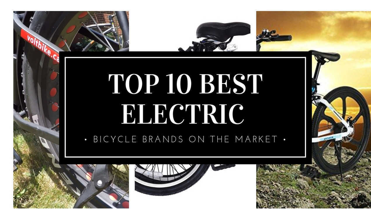 Top 10 Best Electric Bicycle Brands On The Market