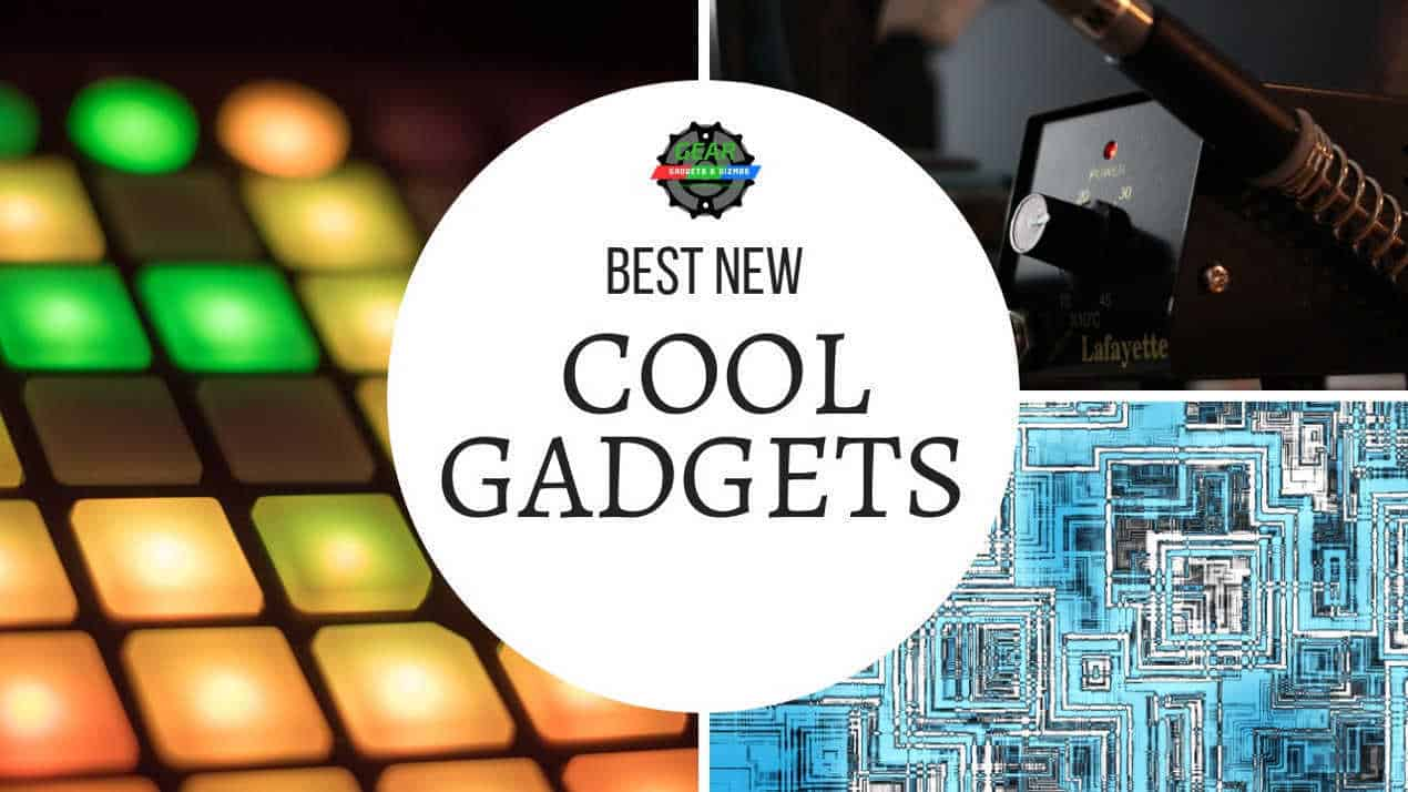 BEST NEW COOL GADGETS