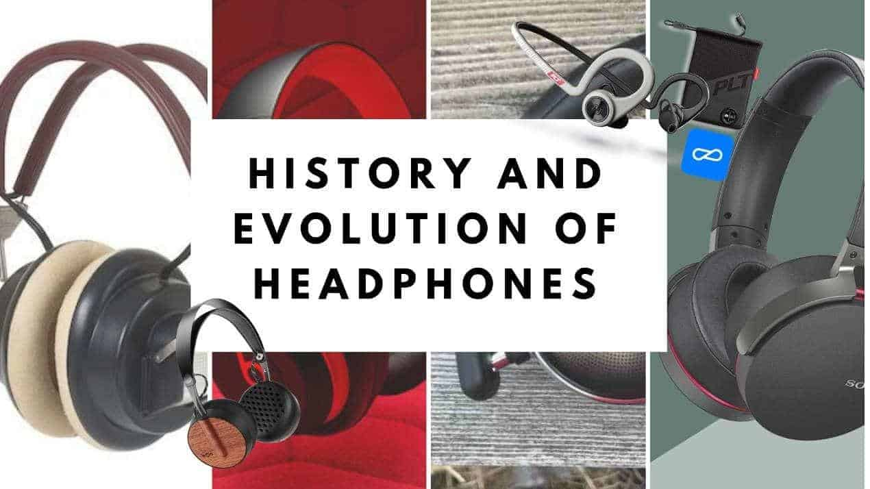 History And Evolution Of Headphones