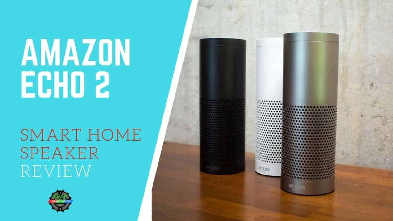 AMAZON ECHO 2 review