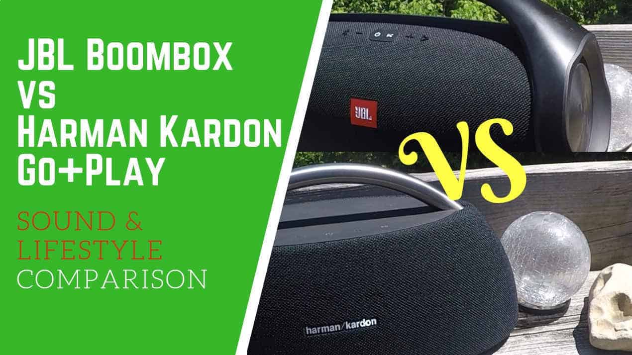 JBL Boombox Vs Harman Kardon Go+Play – Gear Gadgets And Gizmos