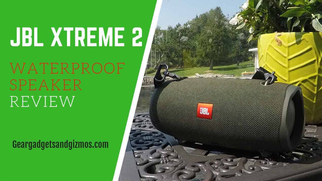 JBL Xtreme 2 Waterproof speaker review