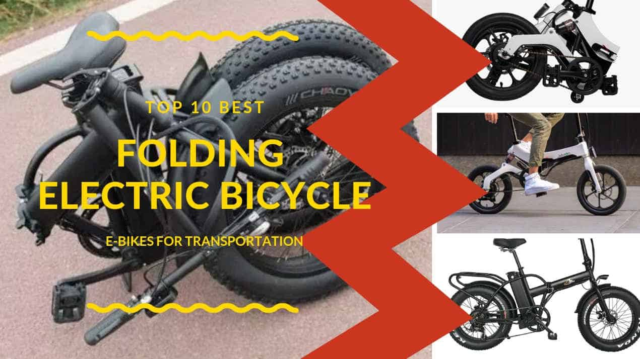 Top 10 Best Folding Electric Bicycle For Commuters