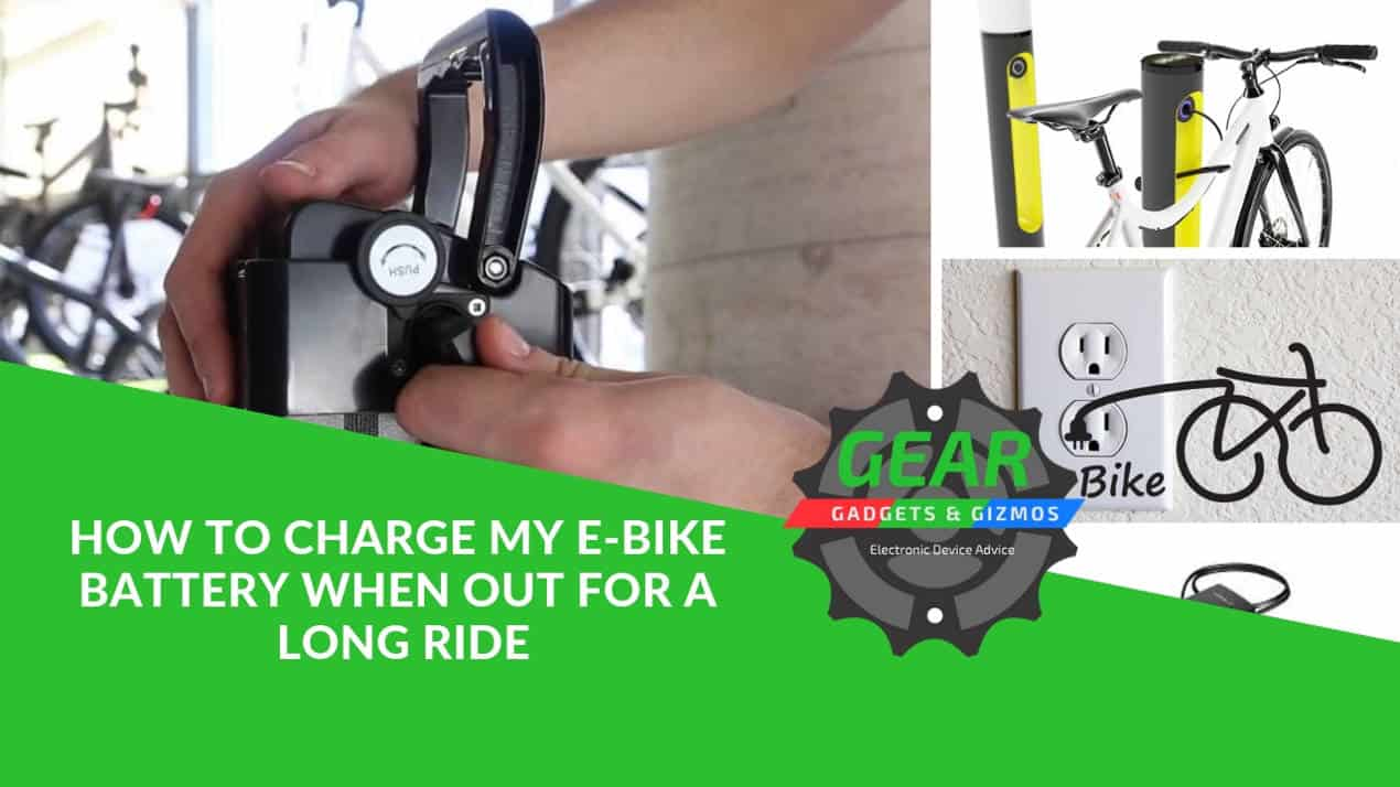 HOW TO CHARGE MY E-BIKE BATTERY WHEN OUT FOR A LONG RIDE