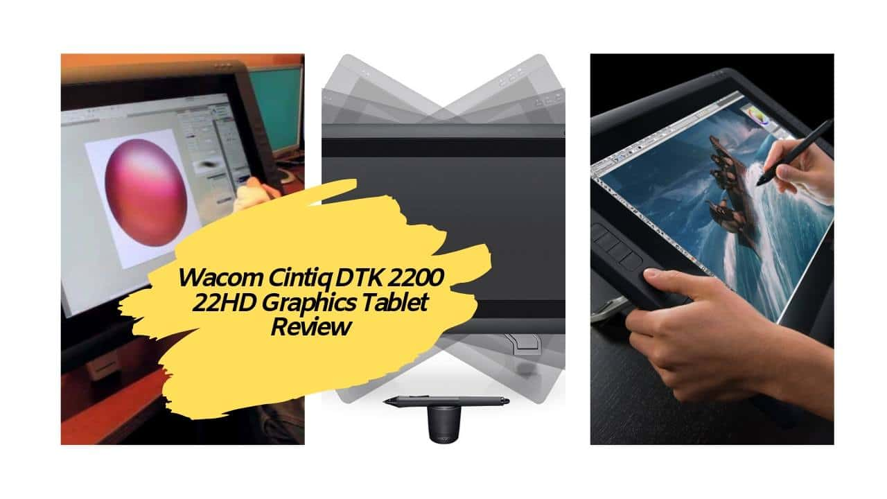 Wacom Cintiq DTK 2200 Graphics Tablet Review