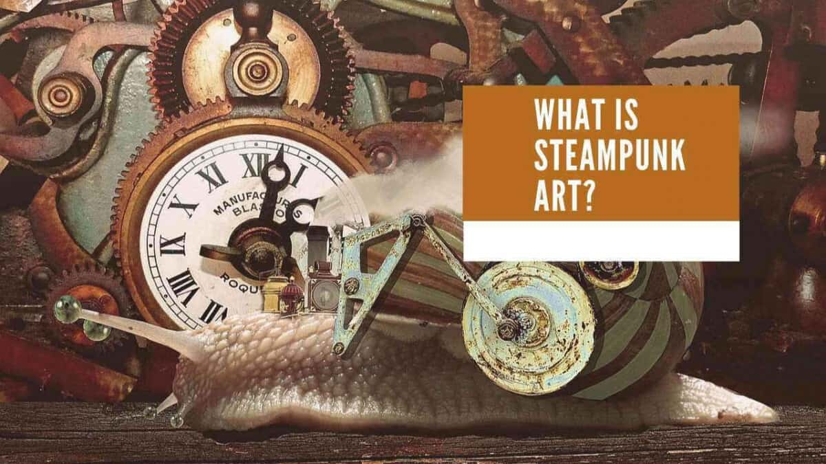 What Is Steampunk Art?